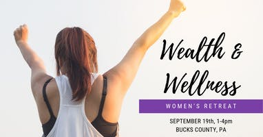 Wealth & Wellness Women's Retreat