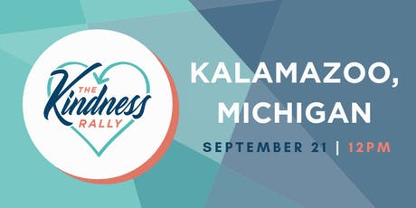 The Kindness Rally: Kalamazoo, MI tickets