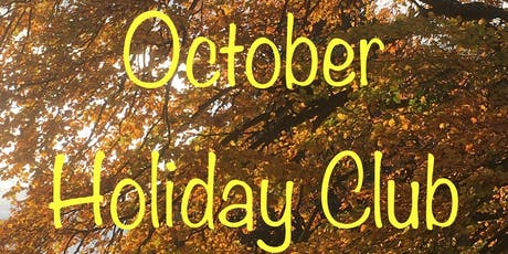 Holiday Club Oct tickets