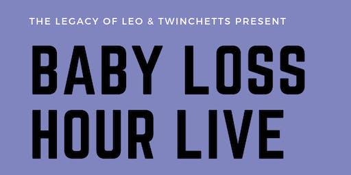 Baby Loss Hour Live in Leeds