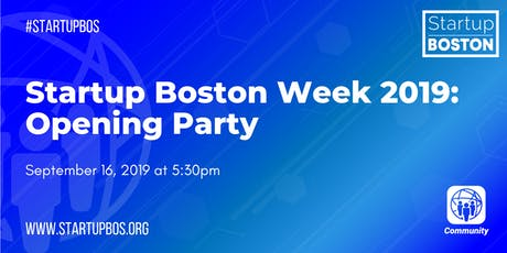 Startup Boston Week 2019: Opening Party  tickets
