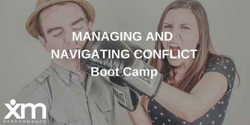 Boot Camp: Managing and Navigating Conflict