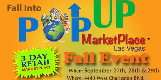Pop Up MarketPlace Las Vegas 2019 Fall Retail Event