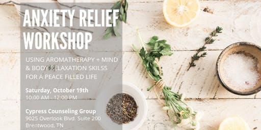 Anxiety Relief Workshop