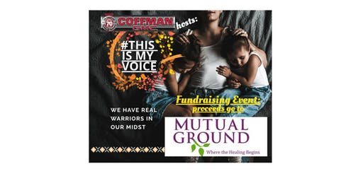 This Is My Voice Fundraiser for Mutual Ground Org.
