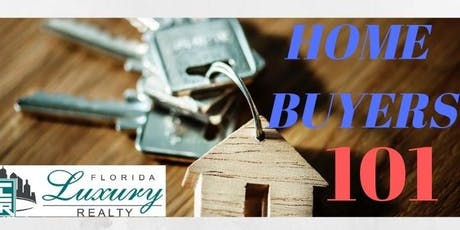 Free Home Buyers 101 Seminar tickets
