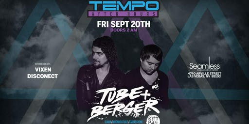Tempo Presents Tube and Berger