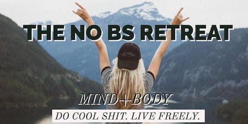 No BS Retreat