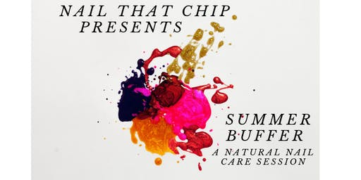 Summer Buffer - A Natural Nail Care Session