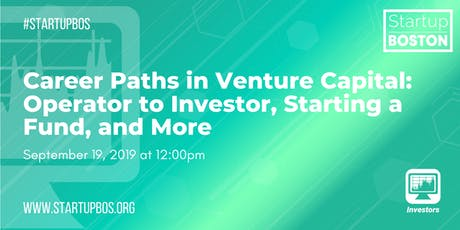 Career Paths in Venture Capital: Operator to Investor, Starting a Fund, and More tickets