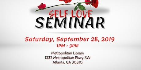 Self Love Seminar - FREE EVENT tickets