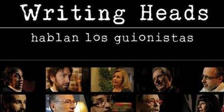 Writing Heads: Spanish Screenwriters Speak (Hablan los guionistas) tickets