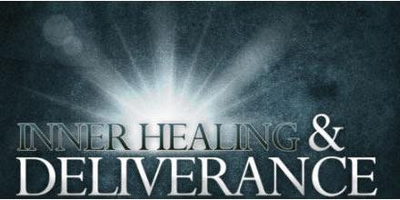 INNER HEALING & DELIVERANCE EXPERIENCE
