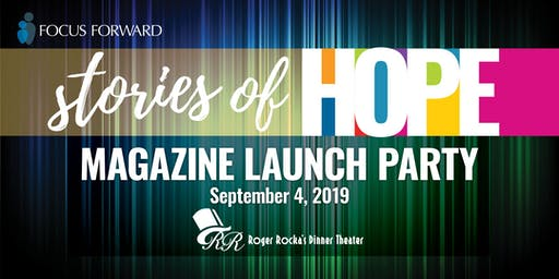 Focus Forward: Stories of Hope Magazine Launch Event