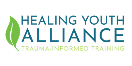Healing Youth Alliance: Trauma-Informed Training August 22, 2019 (Behind Every Door) tickets