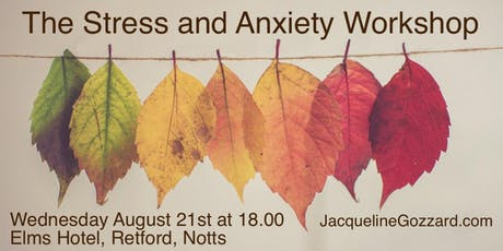 The Stress and Anxiety Workshop tickets
