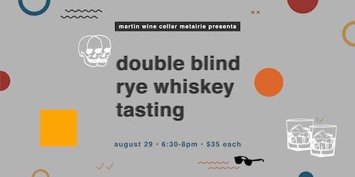 Double Blind Rye Whiskey Tasting