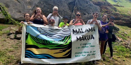 Mākua Cultural Access - Saturday, Sept. 21, 3 pm - Nā Kama Kai/Sustainable tickets
