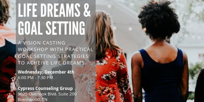 Life Dreams & Goal Setting Workshop