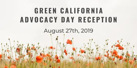 Green California Advocacy Day Reception tickets