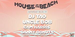 HOUSE ON THE BEACH ft. DJ TAO & FRIENDS at Tikki Beach...