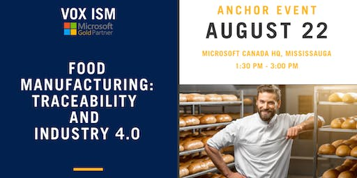 Food Manufacturing: Traceability and Industry 4.0 – Microsoft Event