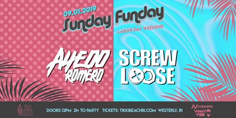 SUNDAY FUNDAY ft. AYEOO ROMERO + SCREWLOOSE at Tikki Beach | 9.1.19 tickets