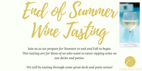 End of Summer Wine Tasting  tickets