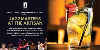 JAZZMASTERS at the ARTISAN, an Uptown Jazz Dallas Experience Featuring Cast Wines