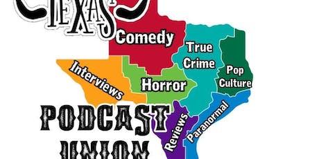 Texas Podcast Union - San Antonio tickets