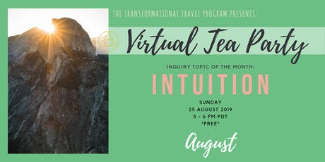 Virtual Tea Party, August 2019 // INTUITION tickets