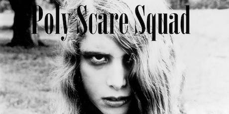 Poly Scare Squad #1 (Comedy Horror)  tickets