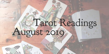 August Tarot Readings tickets