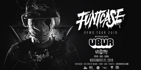 Funtcase DPMO Tour @ Treehouse Miami tickets
