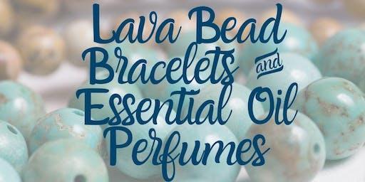 Lava Stone Bracelets & Essential Oil Perfumes (Grades 6-12)