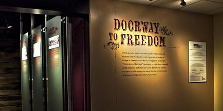 Doorway to Freedom: The History of the Underground Railroad in Detroit tickets