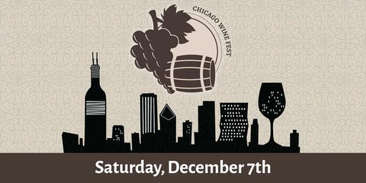 Chicago Wine Fest - A Wine Tasting Presented by River North Fests - This event is not affiliated with Craft Hospitality's Chicago Wine Fest on December 7th