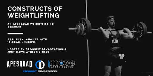 Constructs of Weightlifting