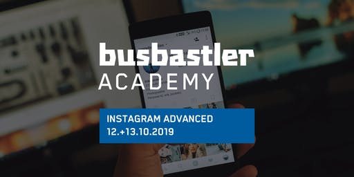 Busbastler Academy - INSTAGRAM ADVANCED