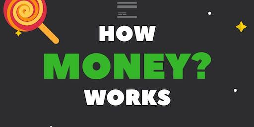 How Money Works Workshop