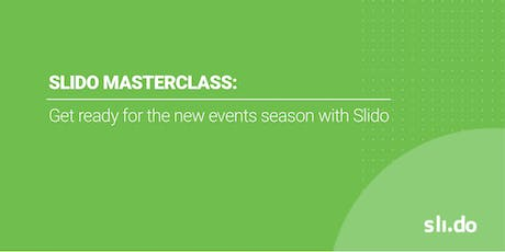 Slido Masterclass: Get ready for the new events season with Slido tickets