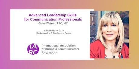 Advanced Leadership Skills for Professional Communicators tickets