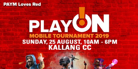 PAYM Loves Red Play On! @ Kallang CC PUBG Mobile Solo Tournament 2019 tickets