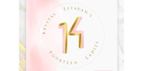 August 17th: Krystal Estavan's 14 Ladies (informational) tickets