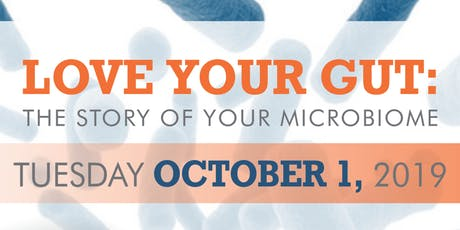 Love Your Gut: The Story Of The Microbiome tickets