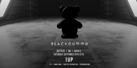 Blackgummy at 1Up tickets