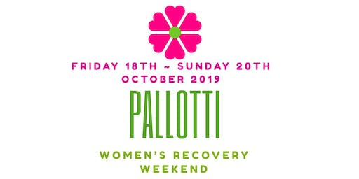 Pallotti Women's Recovery Weekend 2019