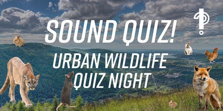 Sound Quiz: Urban Wildlife Quiz Night tickets
