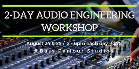 2-Day Audio Engineering Workshop tickets