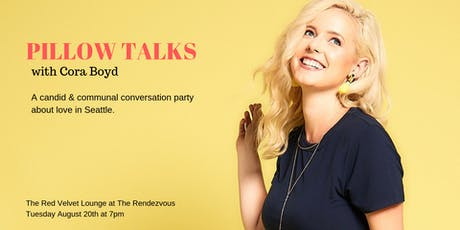 Pillow Talks with Cora Boyd tickets